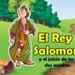 El Rey Salomón y el juicio de las dos madres.